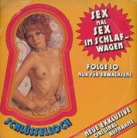 Gramofonska ploča Schlüsselloch Folge 10 - Sex Mal Sex Im Schlafwagen Schlüsselloch Folge 10 - Sex Mal Sex Im Schlafwagen PS 115, stanje ploče je 9/10