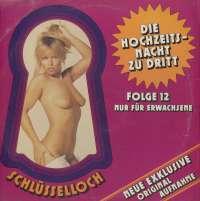 Gramofonska ploča Schlüsselloch Folge 12 - Die Hochzeitsnacht Zu Dritt Schlüsselloch Folge 12 - Die Hochzeitsnacht Zu Dritt PS 117, stanje ploče je 9/10