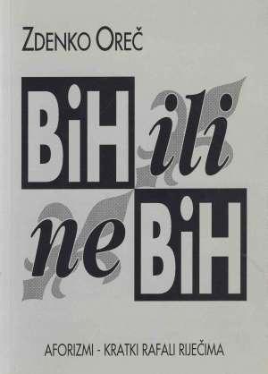 Zdenko Oreč - Bih ili ne bih & svakome svoje