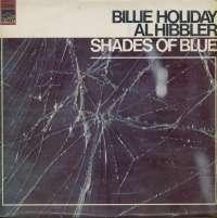 Gramofonska ploča Billie Holiday And Al Hibbler Shades Of Blue SLS 50013, stanje ploče je 8/10