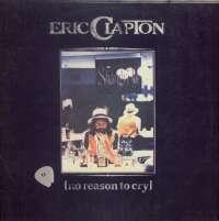 Gramofonska ploča Eric Clapton No Reason To Cry LP 5642, stanje ploče je 9/10