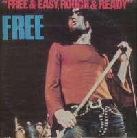 Gramofonska ploča Free Free & Easy, Rough & Ready LSI 70763, stanje ploče je 9/10