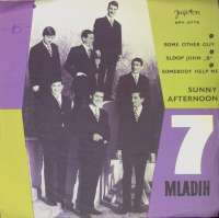 Some Other Guy / Sloop John B / Somebody Help Me / Sunny Afternoon 7 Mladih