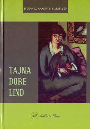 Tajna Dore Lind Mahler Hedwig Courths tvrdi uvez