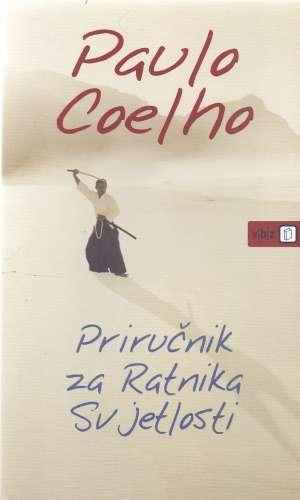 Priručnik za ratnika svjetlosti Coelho Paulo meki uvez