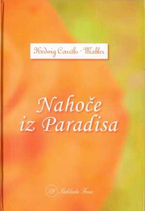 Nahoče iz Paradisa Mahler Hedwig Courths tvrdi uvez