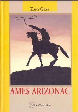 Ames Arizonac Grey Zane tvrdi uvez