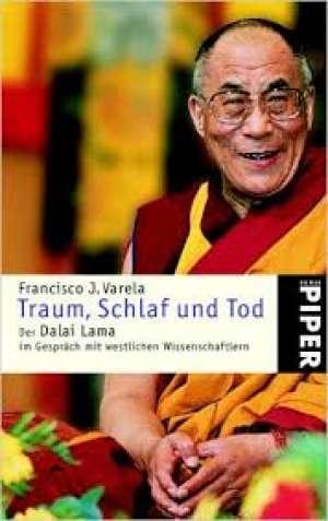 Traum, schlaf und tod der Dalai Lama Francisco J. Varela meki uvez