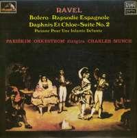 Gramofonska ploča Ch. Munch / Ravel Bolero / Daphins Et Chloe -- Suite No. 2 / Pavane Pour Une Infante Defunte LPSV HMV 426, stanje ploče je 10/10