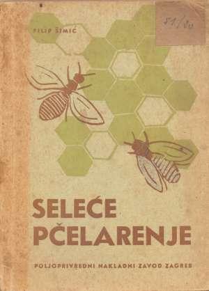 Seleće pčelarenje Filip šimić meki uvez