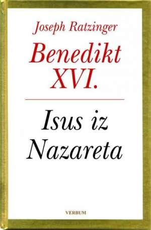 Joseph Ratzingre - Benedikt XVI - Isus iz nazareta I. dio