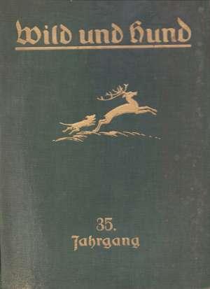 - Wild und hund - mit 1074 textabbildungen und 12 kunstbeilagen