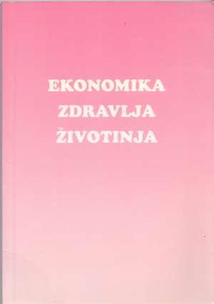 A. A. Dijkhuizen, R. B. M.  Hurine, J. A. Renkema - Ekonomika zdravlja životinja