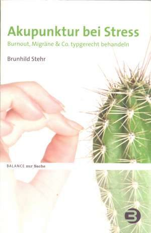 Brunhild Stehr - Akupunktur bei stress (na njemačkom jeziku)