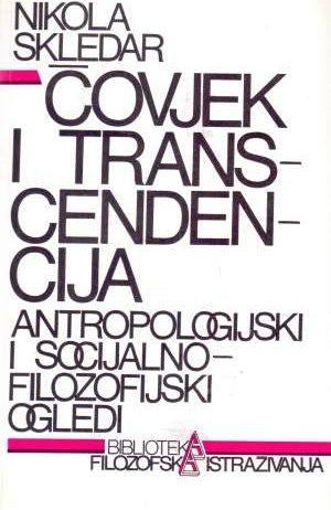 Nikola Skledar - Čovjek i transcendencija