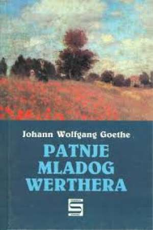 Patnje mladog Werthera Goethe Johann Wolfgang tvrdi uvez