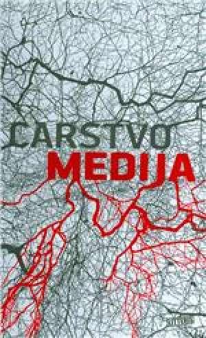 Carstvo medija (zbornik tekstova) Dražan Katinarić / Pripremio meki uvez