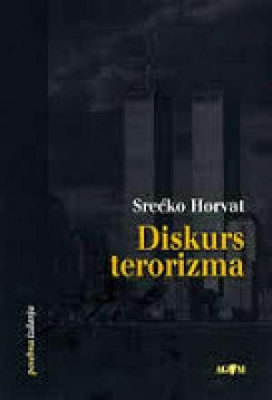 Diskurs terorizma Srećko Horvat meki uvez