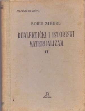 Dijalektički i istorijski materijalizam II Boris Ziherl tvrdi uvez