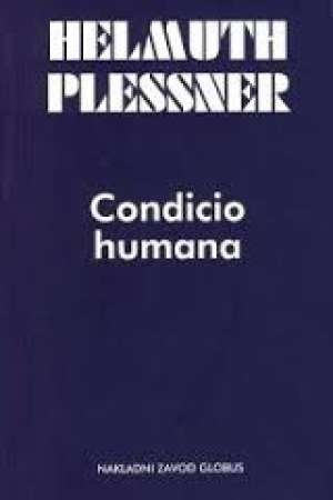 Condicio humana - filozofijske rasprave o antropologiji Helmuth Plessner meki uvez