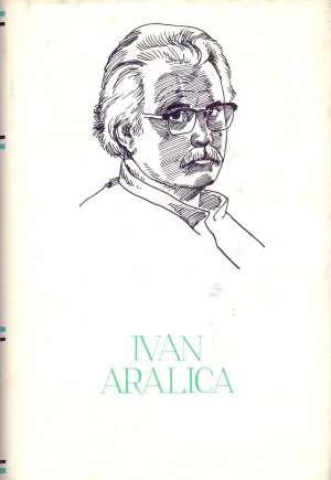 171. Ivan Aralica - Izabrana djela