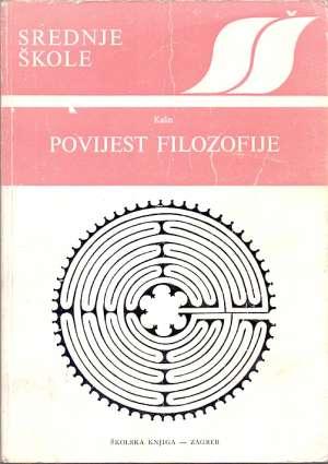Povijest filozofije s odabrtanim tekstovima* Boris Kalin meki uvez