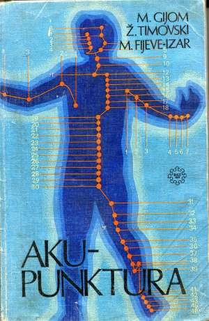 Madlen ž. Gijom, žan Klod De Timovski, Madlen Fijeve Izar - Akupunktura