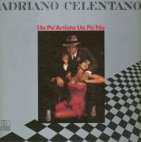 Gramofonska ploča Adriano Celentano Un Po Artista Un Po No 2220334, stanje ploče je 9/10