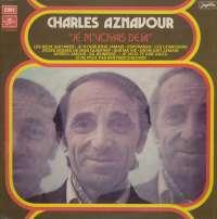Gramofonska ploča Charles Aznavour Je MVoyais Deja LSPM 70767, stanje ploče je 7/10