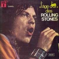 Gramofonska ploča Rolling Stones L'âge D'or Des Rolling Stones - Vol.1 - Carol 278.009, stanje ploče je 9/10