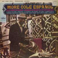Gramofonska ploča Nat King Cole More Cole Español - Španjolske Pjesme LPSV-CA-342, stanje ploče je 9/10