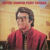 Gramofonska ploča Miguel Samper Peiro Espana 2121808, stanje ploče je 10/10