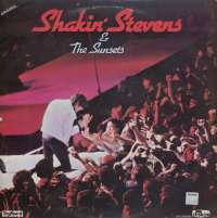Gramofonska ploča Shakin' Stevens & Sunsets Shakin' Stevens & Sunsets LPL 2000256, stanje ploče je 9/10