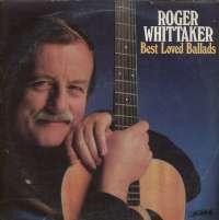 Gramofonska ploča Roger Whittaker Best Loved Ballads HL 1047/Hl 1048, stanje ploče je 8/10