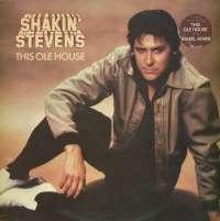 Gramofonska ploča Shakin' Stevens This Ole House EPC 84985, stanje ploče je 10/10