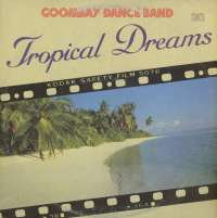Gramofonska ploča Goombay Dance Band Tropical Dreams CBS 85703, stanje ploče je 10/10
