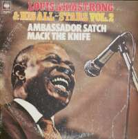 Gramofonska ploča Louis Armstrong & His All-Stars Vol.2 Ambassador Satch Mack The Knife CBS 88079, stanje ploče je 8/10