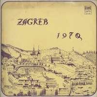 Gramofonska ploča Razni Izvođači (Zagreb 70) Zagreb 70 LPY-V-S-807, stanje ploče je 8/10