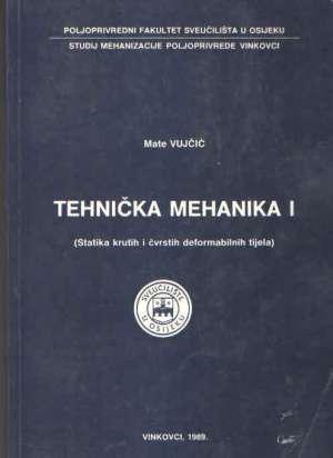 Tehnička mehanika I Mate Vujčić meki uvez