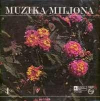 Gramofonska ploča Muzika Miliona 4 Muzika Miliona 4 STV 213403, stanje ploče je 10/10