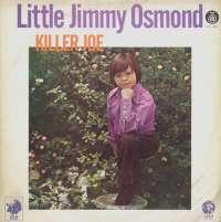 Gramofonska ploča Little Jimmy Osmond Killer Joe LPV 5782, stanje ploče je 8/10