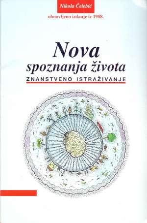 Nova spoznanja života - znanstveno istraživanje Nikola Čelebić meki uvez