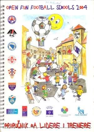 Open un football schools 2004 - priručnik za lidere i trenere S.a. meki uvez