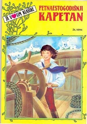 Petnaestogodišnji kapetan - ja volim klasike Verne Jules meki uvez