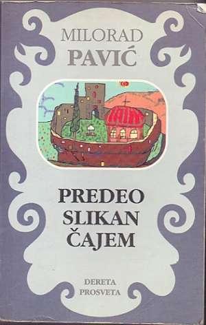 Predeo slikan čajem Pavić Milorad meki uvez