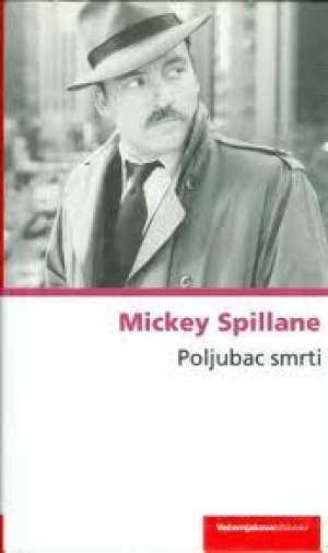 Poljubac smrti Spillane Mickey tvrdi uvez