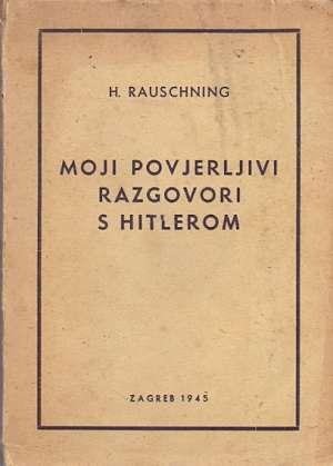 Hermann rauschning Moji Povjerljivi Razgovori S Hitlerom meki uvez