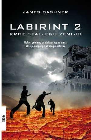 Labirint 2 - Kroz spaljenu zemlju Dashner James meki uvez