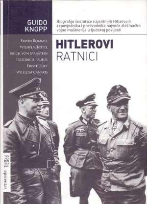 Guido Knopp - Hitlerovi ratnici