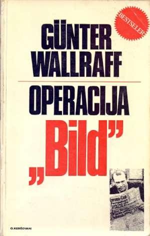 Operacija Bild Gunter Wallraff meki uvez